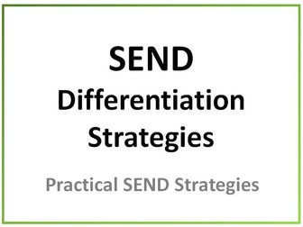 SEND Strategies for Differentiation Success in your classroom