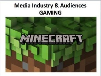 GAMING MINECRAFT - OCR A Level Media Studies 2017