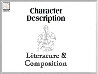 Character Description Literature & Composition