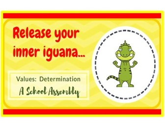 Determination - Release Your Inner Iguana!