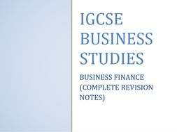 IGCSE REVISION NOTES - BUSINESS FINANCE (9-1 SPECIFICATION)
