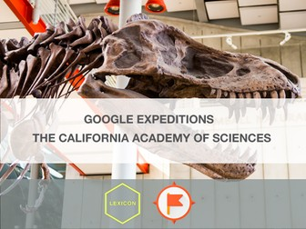 The California Academy Of Sciences  #GoogleExpeditions Lesson