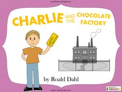 Charlie and the Chocolate Factory - Year 4/5 Unit of Work