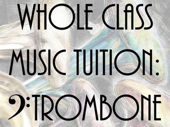 Whole Class Music Tuition: Trombone