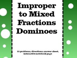 Fractions : Mixed Fractions to Improper Fractions Dominoes