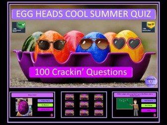 The Eggheads Are Back with their  Cool Summer End of Year Quiz - A Crackin' One Hundred Questions!