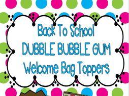 Back To School Dubble Bubble Gum Welcome Bag Topper