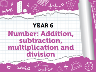 Year 6 - Four Operations - Week 6 - Squares, Order of Operations, Estimation