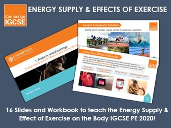 Energy Supply and the Effects of Exercise on the Body - IGCSE Physical Education Ppt & Workbook