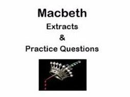 AQA Macbeth Extracts from Acts 2 and 3 and Practice