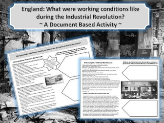 England: What were the working conditions of the Industrial Revolution Mini-DBQ