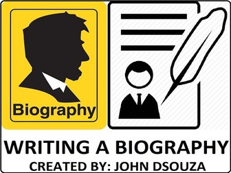 WRITING A BIOGRAPHY: LESSON AND RESOURCES