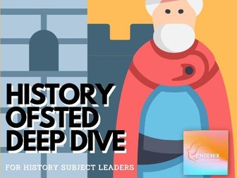 Ofsted History Deep Dive
