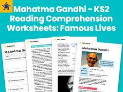 Mahatma Gandhi - KS2 Reading Comprehension Worksheets: Famous Lives