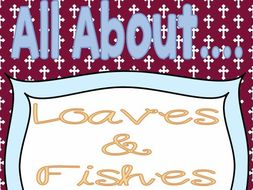 All About Loaves and Fishes