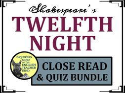 Shakespeare's Twelfth Night Bundle of Close Readings & Quizzes