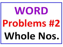 "Word Problems for Whole Numbers ""TWO"""