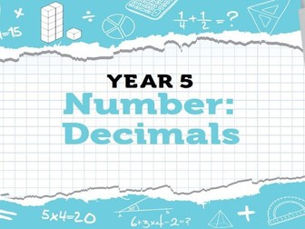 Year 5 Decimals: Week 1 Summer Term - Resources for White Rose Maths