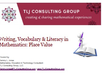 Writing, Vocabulary & Literacy in Mathematics: Place Value (Int)