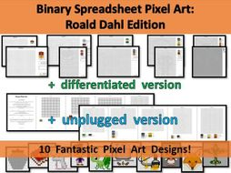 Roald Dahl Binary Pixel Art Spreadsheet + differentiated & unplugged version