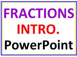 Fractions Introduction PowerPoint Lesson