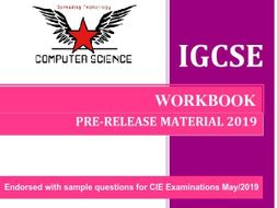 CIE Computer Science (0478)  Pre-Release Material 2019 - sample & predicted questions workbook