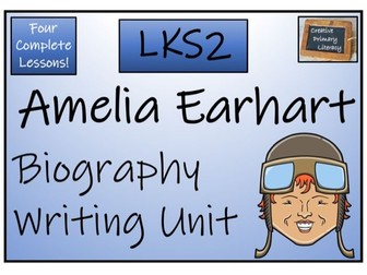 LKS2 History - Amelia Earhart Biography Writing Activity