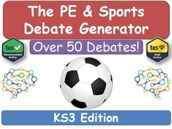 The PE & Sports Debate Generator (KS3, PE, Physical Education)