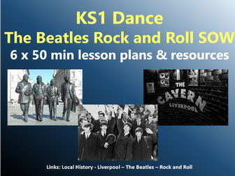 KS1 Dance – Liverpool Local History topic – The Beatles Rock and Roll SOW