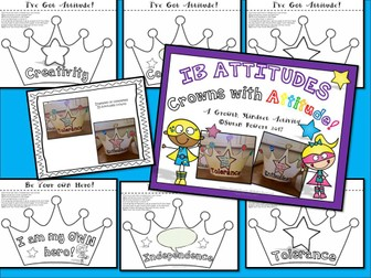 Crowns with Attitude! An  IB PYP Growth Mindset Activity