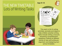 The New Timetable: Lots Of Writing Tasks To Complete (SATS And 11+ Essential Writing Practice) 9-13