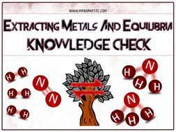 GCSE Chemistry 9-1: Extracting Metals and Equilibria Knowledge Check