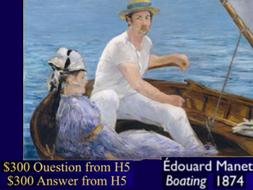 Jeopardy Game ~ Art History ~ Impressionism ~ Impressionist