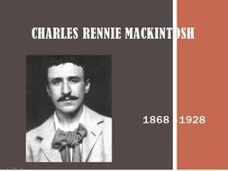 Middle School cross curricular Powerpoint lesson - Artist Charles Rennie Mackintosh