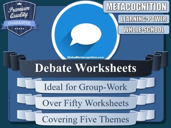 A3 Debate Worksheet Sessions (x5) (Metacognition, Metacognitive Learning) [3/20]