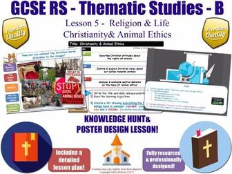 Christian Views About Animal Ethics (Animal Testing &..  [GCSE RS - Religion & Life - L5/10] Theme B