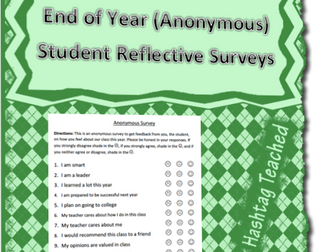 End of Year (Anonymous) Student Reflective Surveys