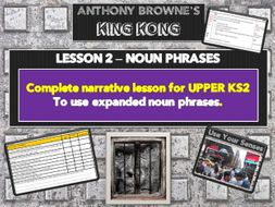 KING KONG - Lesson 2 -Expanded noun phrases -FREE SAMPLE LESSON by ...