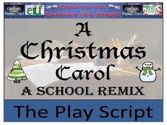 KS2 / KS3 Drama - A Christmas Carol - A School Remix Play Script