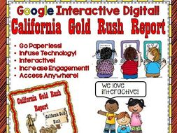 Google Drive California Gold Rush Report for Google Classroom