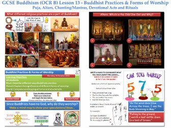 GCSE - Buddhism -Lesson 13  [Buddhist Practices & Forms of Worship ] Complete Lesson Resources