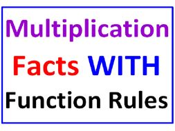Multiplication Facts with Function Rules