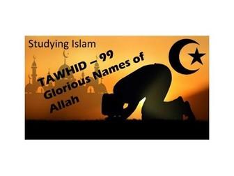 TAWHID - 99 Names of Allah -  AQA