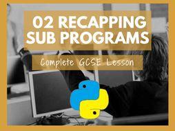 Python Recapping Sub Programs (GCSE Computer Science Python)