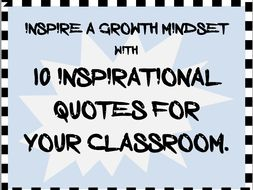 Inspirational Quotes for a Growth Mindset Classroom