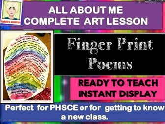 NEW CLASS/TRANSITION/END OF YEAR  - ALL ABOUT ME - COMPLETE LESSON -FINGERPRINT POEMS