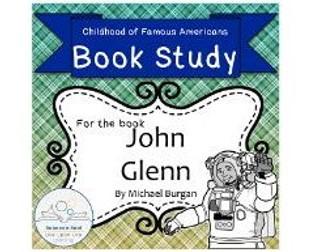 Book Study: John Glenn by Burgan (Childhood of Famous Americans)