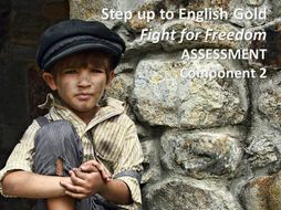 AQA Step Up to English Component 2 GOLD practice assessment FIGHT FOR FREEDOM theme