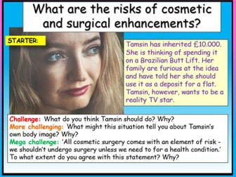 Cosmetic + Plastic Surgery PSHE