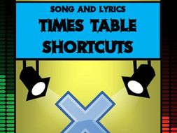 Times Table Shortcuts by Mr A, Mr C and Mr D Present